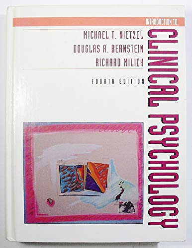 Introduction to Clinical Psychology: Michael T. Nietzel,