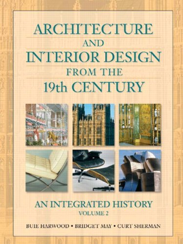 9780130985385: Architecture and Interior Design from the 19th Century, Volume 2: An Integrated History: v. 2