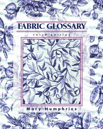 9780130985491: Fabric Glossary (3rd Edition)