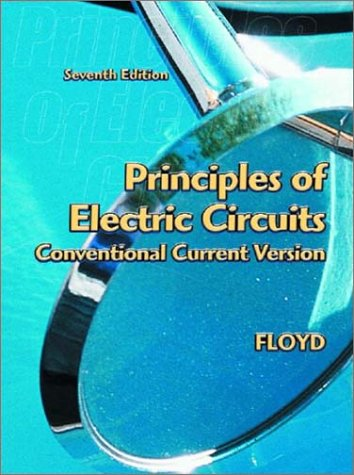 9780130985767: The Principles of Electric Circuits: Convention Current Version