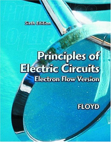 9780130985774: Principles of Electric Circuits: Electron Flow Version
