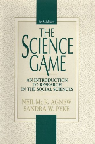 9780130985835: The Science Game: An Introduction to Research in the Social Sciences