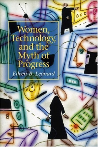 9780130985958: Women, Technology, and the Myth of Progress