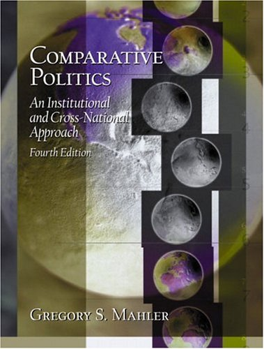9780130985965: Comparative Politics: An Institutional and Cross-National Approach (4th Edition)