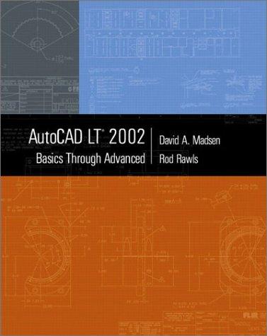 9780130985996: AutoCAD LT 2002: Basics Through Advanced