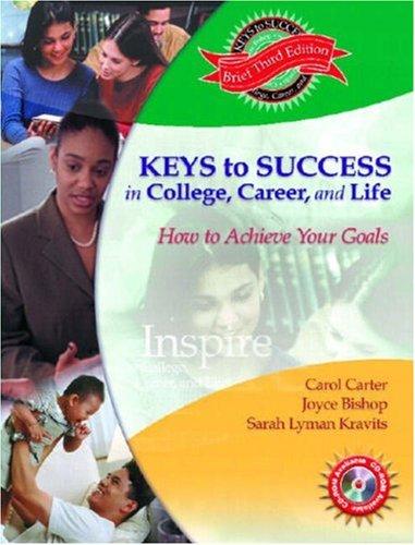 Keys to Success in College, Career and: Sarah Lyman Kravits;