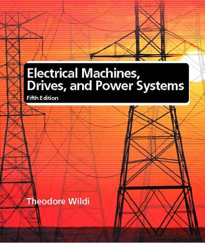 9780130986375: Electrical Machines, Drives and Power Systems