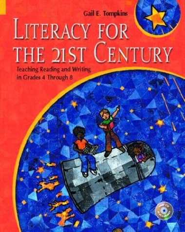 9780130986542: Literacy for the 21st Century: Teaching Reading and Writing in Grades 4 through 8