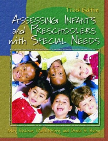 9780130986627: Assessing Infants and Preschoolers with Special Needs