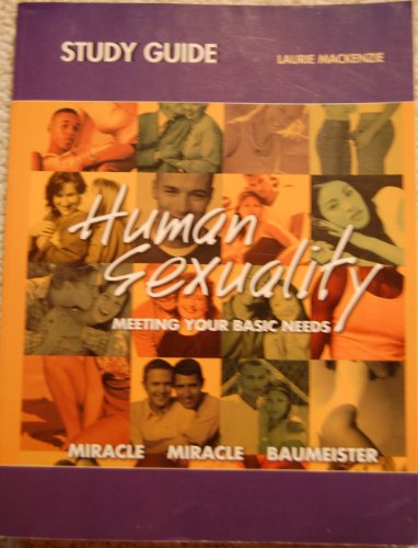 9780130987358: Human Sexuality: Study Guide: Meeting Your Basic Needs