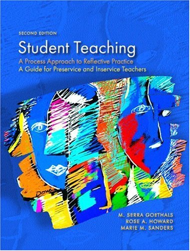 9780130987440: Student Teaching: A Process Approach to Reflective Practice (2nd Edition)