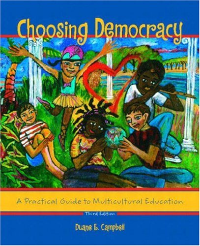 9780130987457: Choosing Democracy: A Practical Guide to Multicultural Education (3rd Edition)