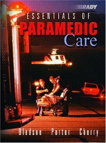 9780130987921: Essentials of Paramedic Care