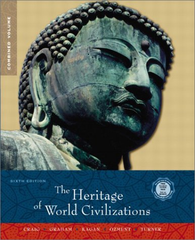 9780130987969: Heritage of World Civilizations, Combined Volume (6th Edition)
