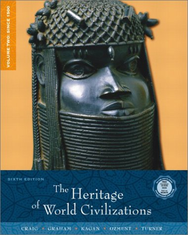 9780130988119: The Heritage of World Civilizations, Volume 2: Since 1500 (6th Edition)