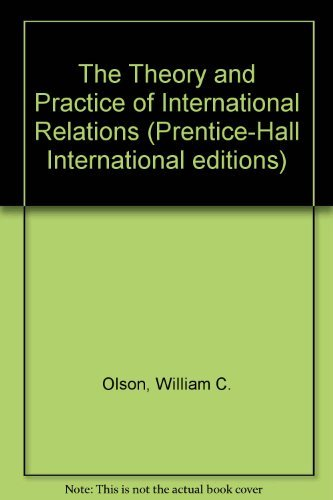 9780130988232: The Theory and Practice of International Relations (Prentice-Hall International editions)