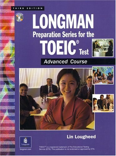 9780130988423: Longman Preparation Series for the TOEIC Test: Advanced Course, with Answer Key and Tapescript