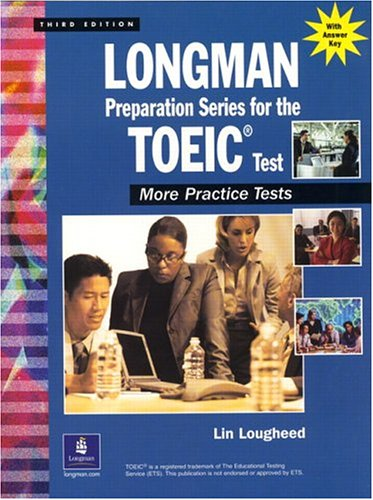 9780130988430: Longman Preparation Series for the TOEIC Test: More Practice Tests, Third Edition