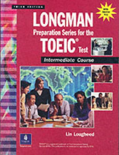 9780130988454: Longman Preparation Series for the Toeic Test: Intermediate Course Book Plus Audio CD