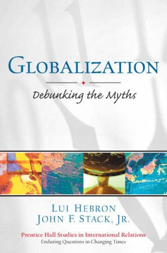 9780130988973: Globalization: Debunking the Myths (Prentice Hall Studies in International Relations)