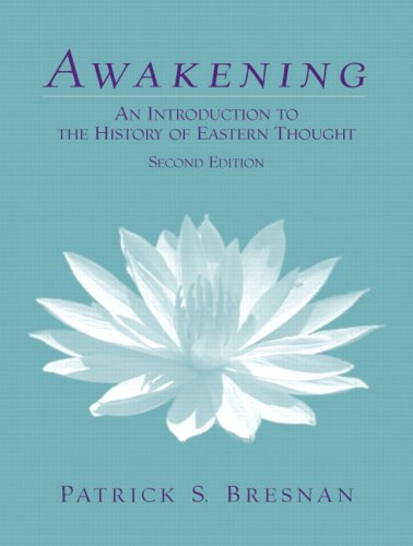 9780130989086: Awakening: An Introduction to the History of Eastern Thought