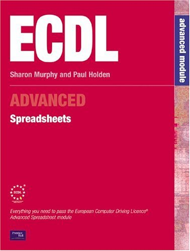 9780130989833: ECDL Advanced Spreadsheets