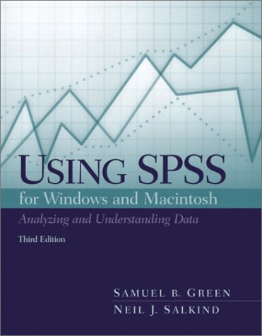 9780130990044: Using SPSS for the Windows and Macintosh: Analyzing and Understanding Data (3rd Edition)