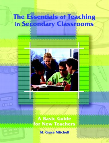 9780130990747: The Essentials of Teaching in Secondary Classrooms