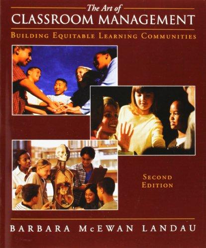 The Art of Classroom Management: Building Equitable: Barbara S. McEwan