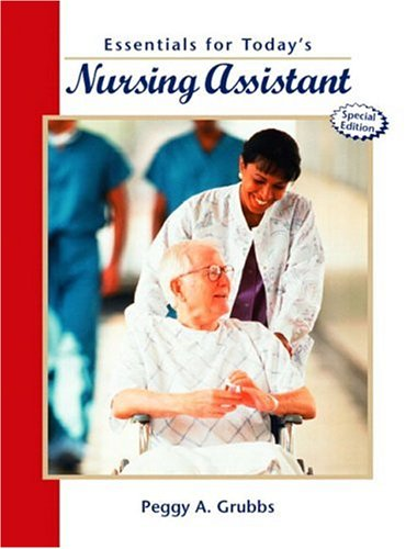 9780130990877: Essentials for Today's Nursing Assistant, Special Edition