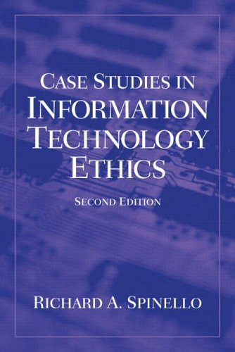 9780130991508: Case Studies in Information Technology Ethics