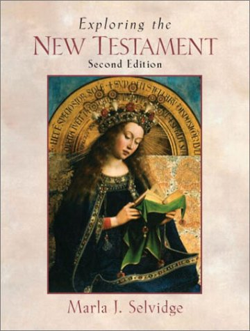 9780130991645: Exploring the New Testament (2nd Edition)