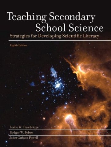 9780130992345: Teaching Secondary School Science: Strategies for Developing Scientific Literacy (8th Edition)
