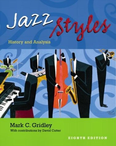 9780130992826: Jazz Styles: History and Analysis