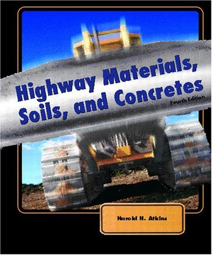 9780130993045: Highway Materials, Soils, and Concretes (4th Edition)