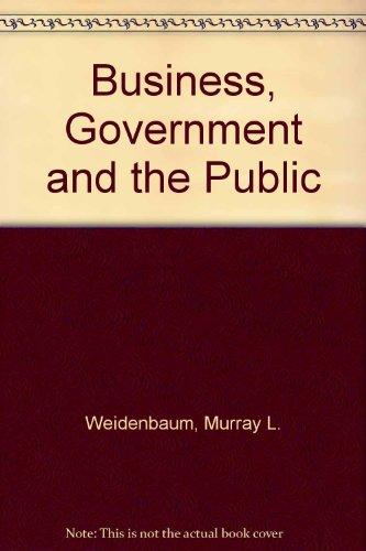 9780130993342: Business, Government and the Public
