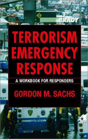 9780130993649: Terrorism Emergency Response: A Workbook for Responders