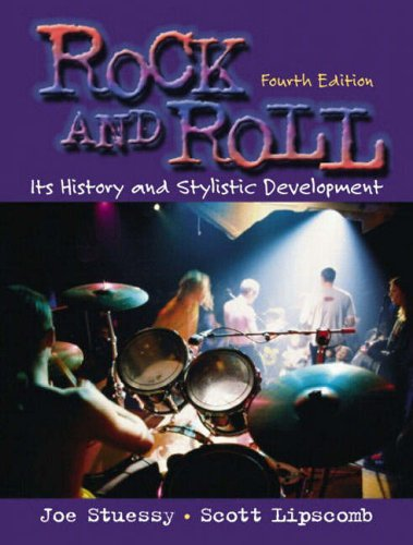 9780130993700: Rock and Roll: Its History and Stylistic Development