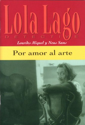 9780130993748: Por Amor Al Arte (A1) (Lola Lago Detective)