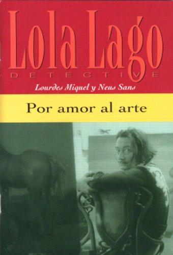 9780130993748: Por amor al arte (Lola Lago, Detective) (Spanish Edition)