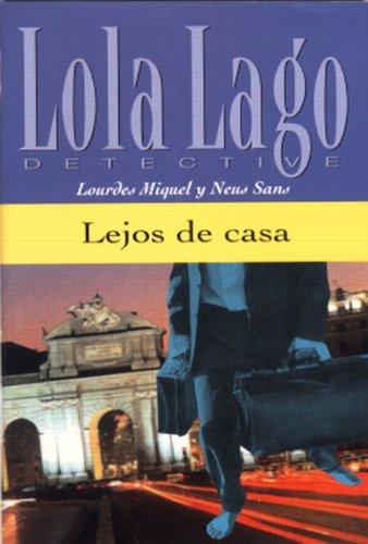 9780130993786: Lejos De Casa (A1) (Lola Lago Detective)