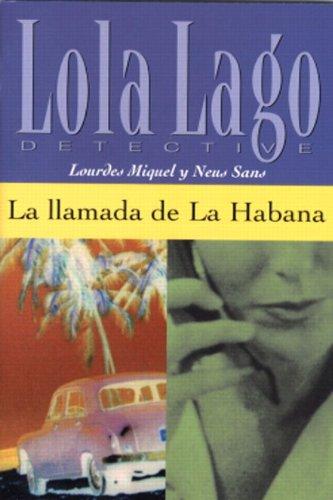 9780130993823: LA Llamada De LA Habana (A1) (Lola Lago Detective)