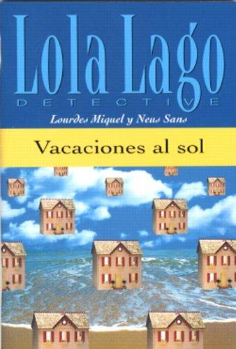 9780130993847: Vacaciones Al Sol (Lola Lago Detective)