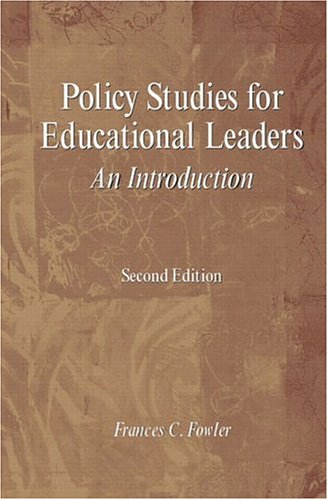 9780130993939: Policy Studies for Educational Leaders: An Introduction (2nd Edition)