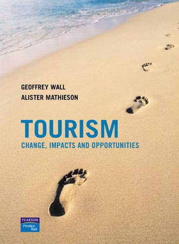9780130994004: Tourism: Change, Impacts and Opportunities