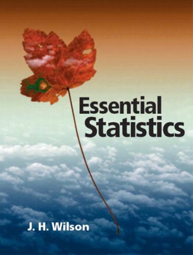 Essential Statistics: Wilson Ph.D., Janie