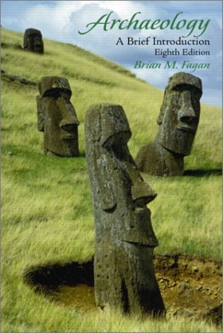 9780130994363: Archaeology: A Brief Introduction