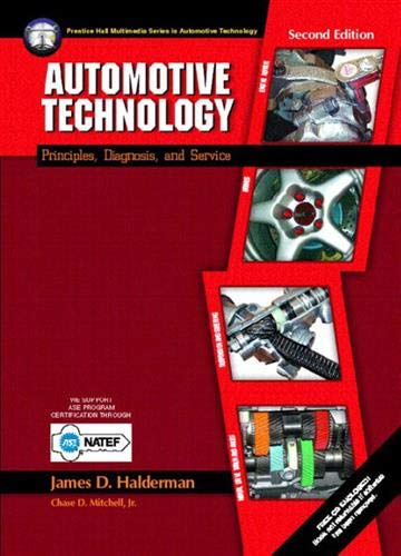 9780130994530: Automotive Technology: Principles, Diagnosis, and Service (2nd Edition)
