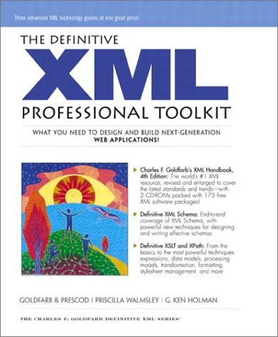 9780130994714: The Definitive XML Professional Toolkit
