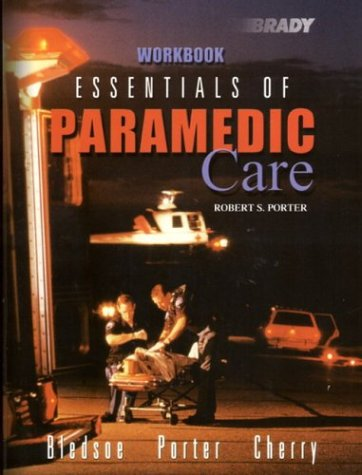 9780130995216: Essentials of Paramedic Care Workbook